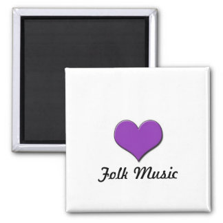 Love Folk Music Square Magnet