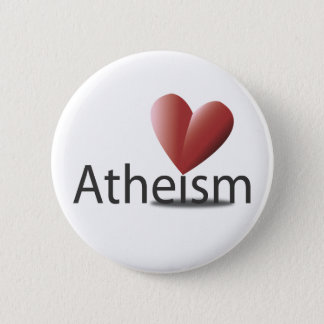 Love for atheism 6 cm round badge