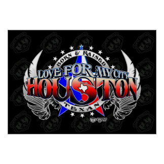 Love for my city (Houston, TX.) Poster