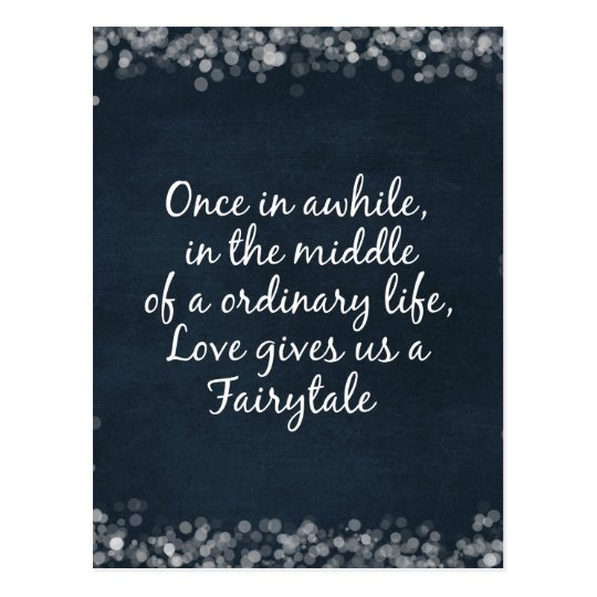 Love gives us a Fairytale Quote Postcard