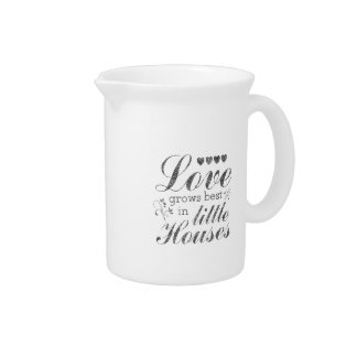 Love Grows In Little Houses Porcelain Pitcher