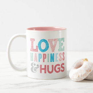 LOVE, HAPINESS AND HUGS modern quote TYPOGRAPHY Two-Tone Coffee Mug