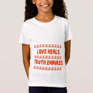LOVE HEALS, TRUTH ENDURES T SHIRTS