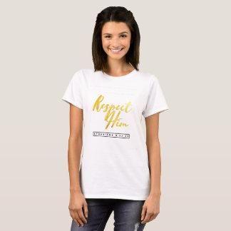 Love Her - Respect Him - EPHESIANS 5:22-33 T-Shirt