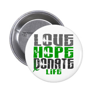 LOVE HOPE DONATE LIFE T-Shirts, Gifts, & Apparel 6 Cm Round Badge