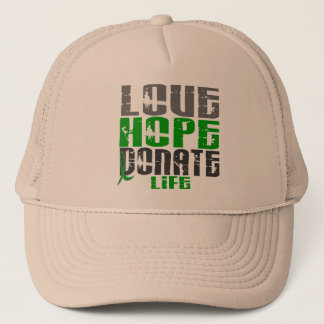 LOVE HOPE DONATE LIFE T-Shirts, Gifts, & Apparel Trucker Hat