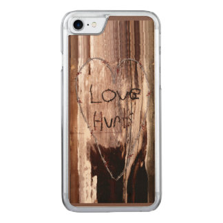 Love Hurts Barbed Wire Rusty Nail Barn Wood Carved iPhone 7 Case