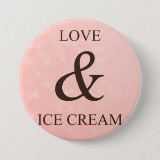 Love & ice cream 7.5 cm round badge