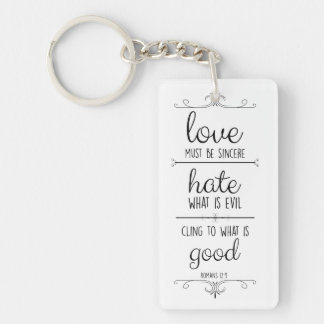 love in action romans 12:9 christian verse Double-Sided rectangular acrylic key ring