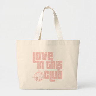 Love In This Club-Bag