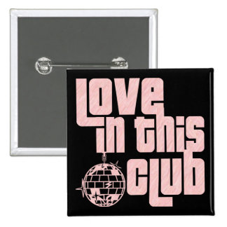 Love In This Club-Button