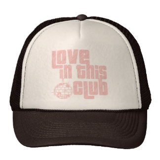 Love In This Club-Hat