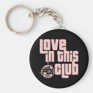 Love In This Club-Keychain