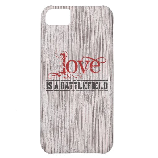 LOVE IS A BATTLEFIELD CASE FOR iPhone 5C