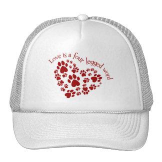Love is a four legged word cap