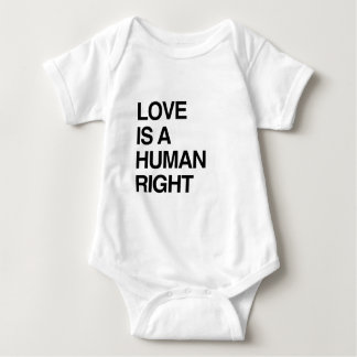 LOVE IS A HUMAN RIGHT BABY BODYSUIT