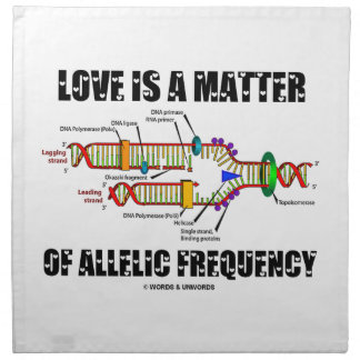 Love Is A Matter Of Allelic Frequency (DNA) Printed Napkins