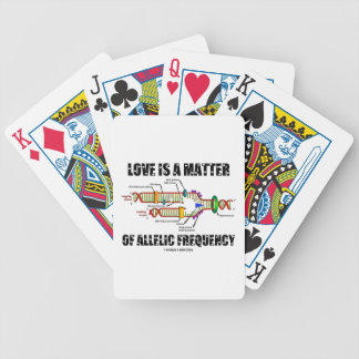 Love Is A Matter Of Allelic Frequency (DNA) Bicycle Playing Cards