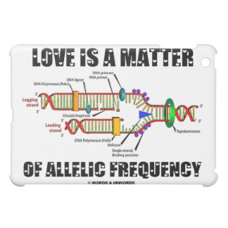 Love Is A Mer Of Allelic Frequency (DNA Humor) iPad Mini Cases