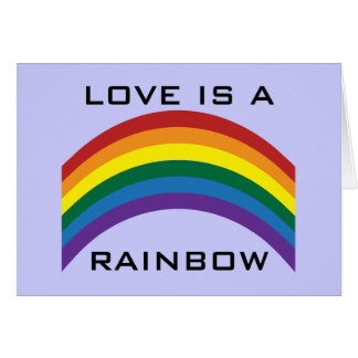 Love Is A Rainbow Greeting Card