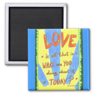 Love is all that is fridge magnet