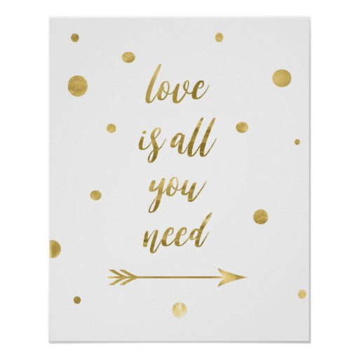 Love is all you need gold dots poster