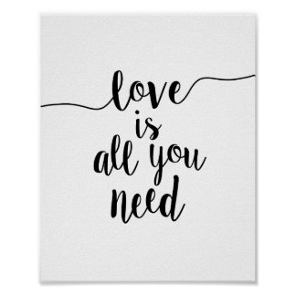 Love is All You Need Inspirational Quote Art Print