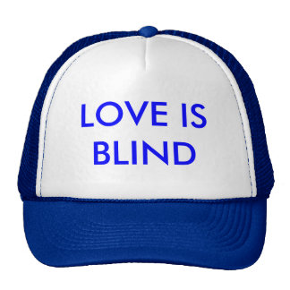LOVE IS BLIND CAP