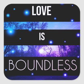 Love is Boundless | Square Inspirational Stickers