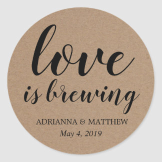 Love Is Brewing Rustic Kraft Paper Wedding Favour Classic Round Sticker