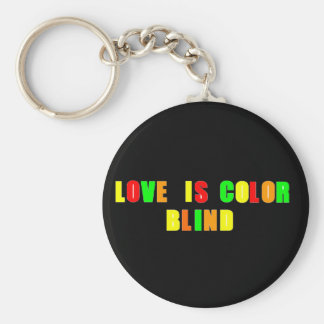 Love Is Color Blind Quote 1_Art Gift Key Chain