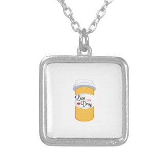 Love Is Drug Personalized Necklace