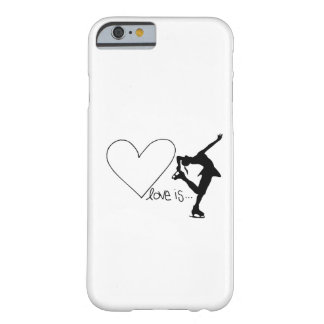 Love is Figure Skating, Girl Skater & Heart Barely There iPhone 6 Case