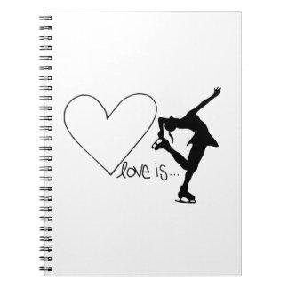 Love is Figure Skating, Girl Skater & Heart Spiral Note Books