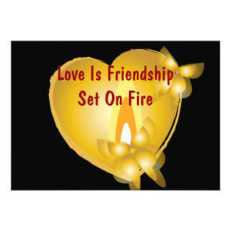 Love Is Friendship Set On Fire Invitation Card