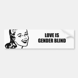 Love is gender blind bumper stickers