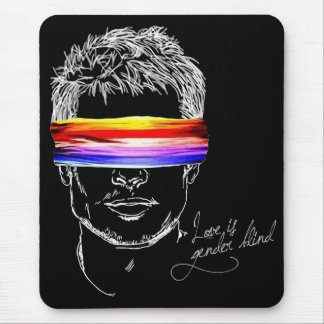 Love Is Gender Blind Mouse Pad