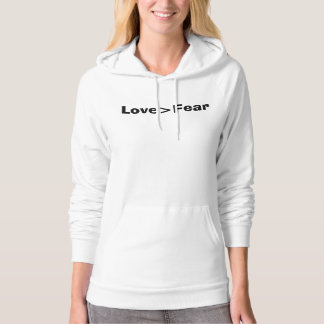 """Love is greater than fear"" Fleece Hoodie"