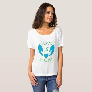 Love is Hope T-Shirt
