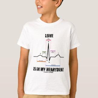 Love Is In My Heartbeat ECG EKG Electrocardiogram T-Shirt