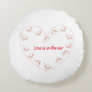 Love is in the air round cushion