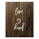 Love is Kind on Faux Wood   Poster