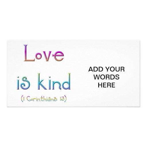 """Love is kind"" Custom Photo Card"