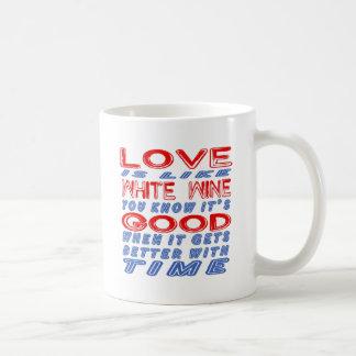 Love is like White wine. Mugs