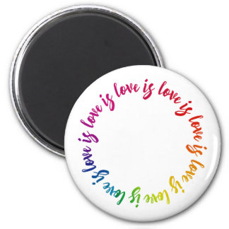 Love is love is love rainbow circle magnet