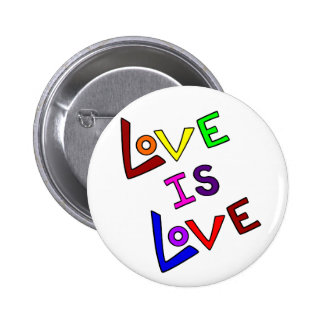 LOVE IS LOVE (Plain and Simple - angled) ~ 6 Cm Round Badge