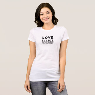 Love is Love t-shirt women