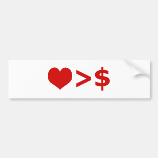 Love is more important  than Money Concept Bumper Sticker