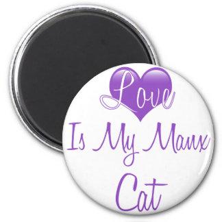 Love is my Manx Cat 6 Cm Round Magnet