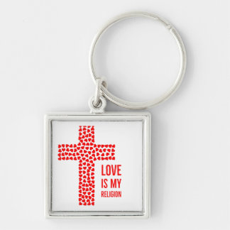 Love is my Religion Key Chain